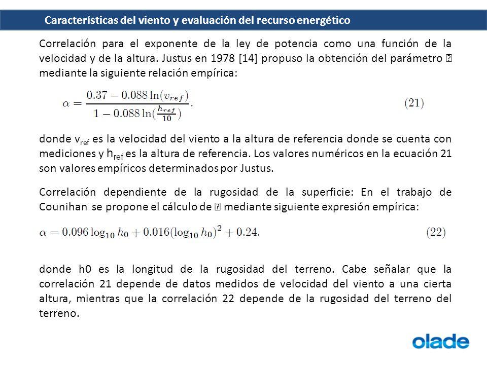 Correlación para el exponente de la ley de potencia como una función de la velocidad y de la altura. Justus en 1978 [14] propuso la obtención del parámetro  mediante la siguiente relación empírica: